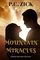 Mountain Miracles (Smoky Mountain Romance)