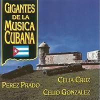 Gigantes De Musicana Cubana