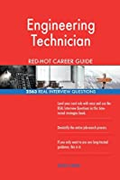 Engineering Technician Red-Hot Career Guide; 2563 Real Interview Questions