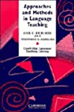 Approaches and Methods in Language Teaching: A Description and Analysis (Cambridge Language Teaching Library)