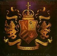 Kings of the Groove by Krosfyah