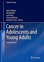 Cancer in Adolescents and Young Adults (Pediatric Oncology)