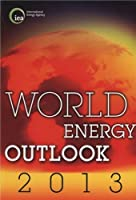 World Energy Outlook 2013