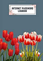 internet password logbook: a4 8.27x11.69 cute internet password book | cool internet password logbook paper with page numbers | internet password logbook | internet password notebook journal paper | tulip spring flower plant blue gray color