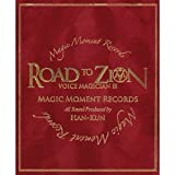 VOICE MAGICIAN �V 〜ROAD TO ZION〜