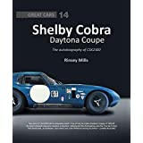 Shelby Cobra Daytona Coupe: The autobiography of CSX2300 (Great Cars)