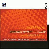 Nocturnia Vol. II Soiree Records Coll.