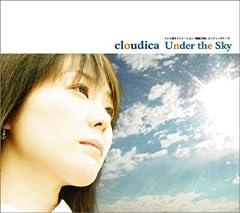 cloudica「Under the Sky」の歌詞を収録したCDジャケット画像