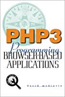 Php3: Programming Browser-Based Applications (Mmgraw-Hill Tools Series)