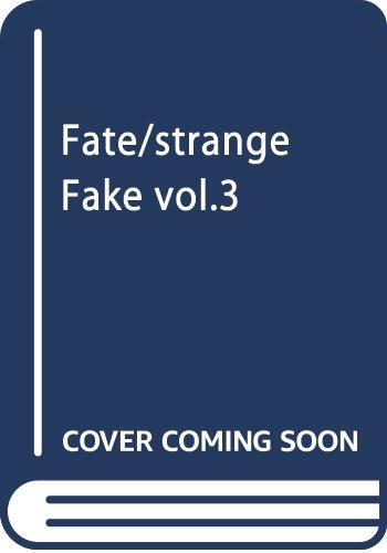 Fate/strange Fake vol.3 (TYPE-MOON BOOKS)