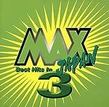 MAX JAPAN3