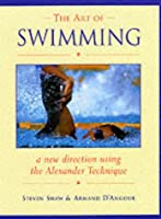 The Art of Swimming: A New Direction With the Alexander Technique