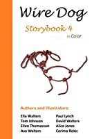Wire Dog Storybook 4 in Color