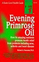 Evening Primrose Oil (Good Health Guide Series)