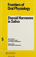 Steroid Hormones in Saliva (Frontiers of Oral Physiology)