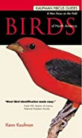Kaufman Guide to Birds of North America (Kaufman Focus Guides)