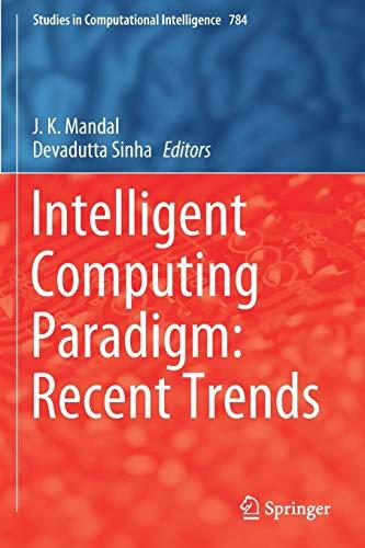 [画像:Intelligent Computing Paradigm: Recent Trends (Studies in Computational Intelligence)]