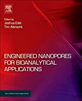 Engineered Nanopores for Bioanalytical Applications (Micro and Nano Technologies)
