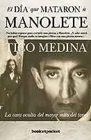El dia que mataron a Manolete / The day that Manolete was killed