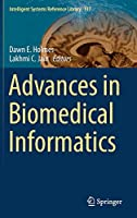 Advances in Biomedical Informatics (Intelligent Systems Reference Library)