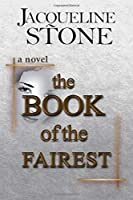 The Book of the Fairest: A Novel