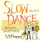 Slow Dance Original Sound Track