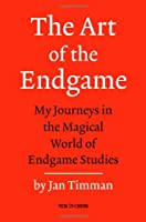 The Art of the Endgame: My Journeys in the Magical World of Endgame Studies