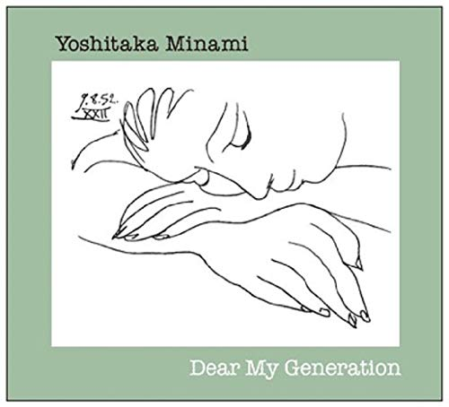 Dear My Generation - 南佳孝
