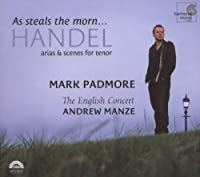 As steals the morn... HANDEL arias & scenes for tenor