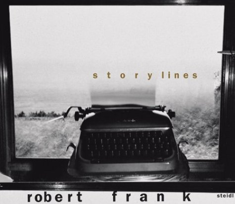 Robert Frank: Storylinesの詳細を見る