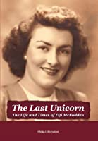 The Last Unicorn: The Life and Times of Fifi Mcfadden
