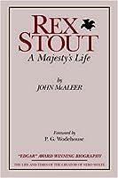 Rex Stout: A Majesty's Life