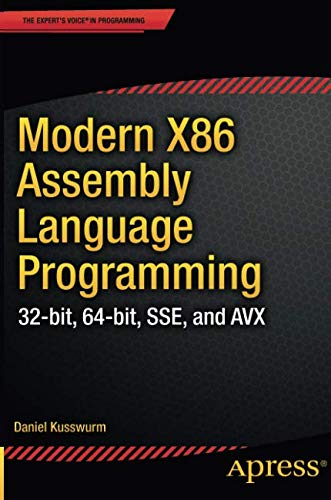Download Modern X86 Assembly Language Programming: 32-bit, 64-bit, SSE, and AVX 1484200659