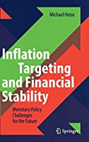 Inflation Targeting and Financial Stability: Monetary Policy Challenges for the Future