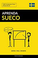 Aprenda Sueco - Rápido / Fácil / Eficiente: 2000 Vocabulários Chave