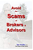 Avoid the Scams of Brokers & Advisors