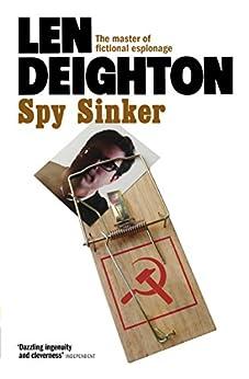 Spy Sinker (Samson Book 6) by [Deighton, Len]