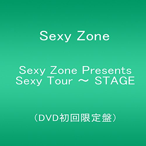 Sexy Zone Presents Sexy Tour ~ STAGE(DVD初回限定盤)