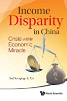 Income Disparity In China: Crisis Within Economic Miracle
