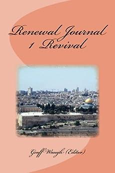 [Waugh, Geoff, Robinson, Stuart, Orr, Edwin, Gondarra, Djiniyini, Greenfield, John]のRenewal Journal 1: Revival (English Edition)