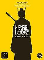 Il kimono di Madama Butterfly: Lektuere mit Audio Download. Buch + Audio Download