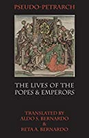 The Lives of the Popes and Emperors (Italica Press Medieval & Renaissance Texts)