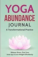 Yoga Abundance Journal