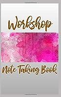 Workshop Note Taking Book