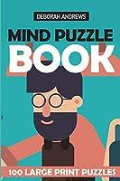 Mind Puzzle Book: Light Shadow Puzzles - 100 Large Print Puzzles (Logic Puzzles)