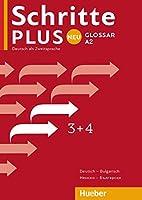 Schritte plus Neu 3+4. Glossar Deutsch-Bulgarisch: Deutsch als Zweitsprache