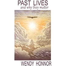 Past Lives: and Why They Matter (Surviving Life Book 1)