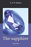 The sapphire: Large Print