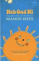 Neb Ond Ni - Enillydd y Fedal Ryddiaith 2011
