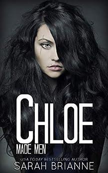 Chloe (Made Men Book 3) by [Brianne, Sarah]